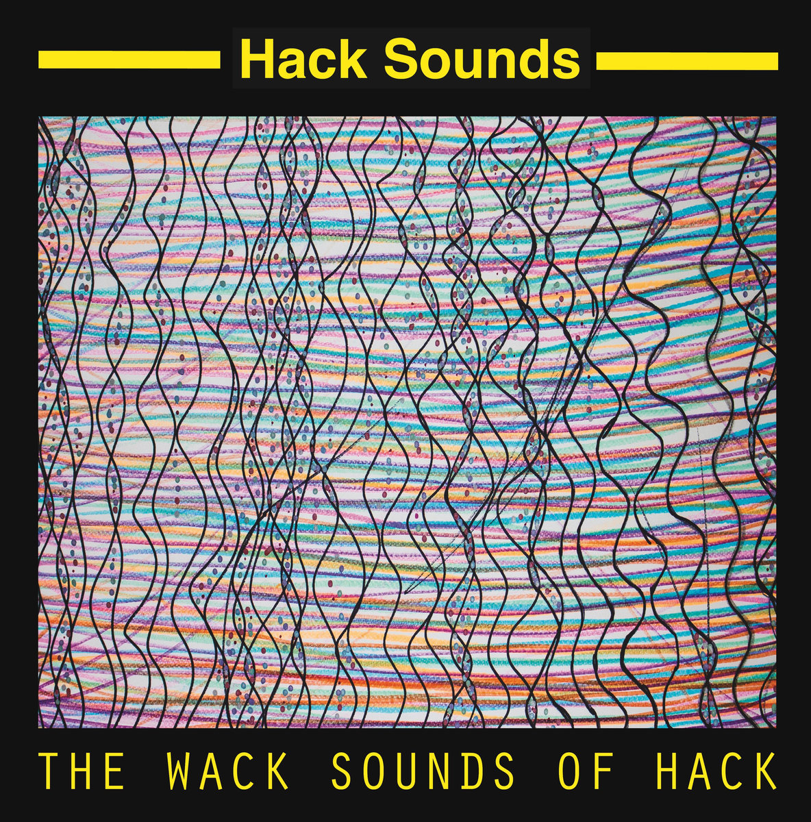 Hack Sounds - The Wack Sounds of Hack